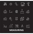 measuring editable line icons set on black vector image