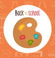 back to school label with pallette colors vector image vector image