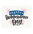 happy independence day lettering written with vector image vector image