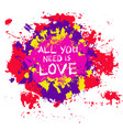colorful painted blotch love slogan vector image vector image