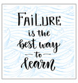 handwritten lettering motivational text failure vector image