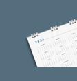 3d top view white calendar 2021 schedule planning vector image
