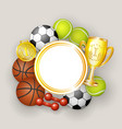 round frame sport balls dumbbells medal and cup vector image