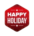 Happy Holiday patch red vector image vector image