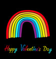 happy valentines day rainbow on black background vector image