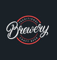 brewery hand written lettering logo vector image