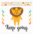 keep going inspirational quote hand drawn vector image vector image
