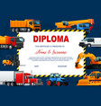 school diploma template with heavy vehicles vector image