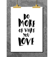 Motivational Quote Poster vector image vector image