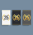 set of 25th anniversary cards template vector image vector image