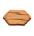 blank wooden signboard wood panel with place vector image