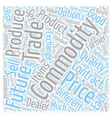 Commodities An Overview text background wordcloud vector image vector image