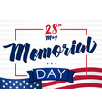 memorial day 28 may light banner vector image vector image