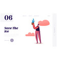 save planet and ice website landing page vector image vector image