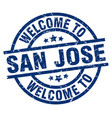 welcome to san jose blue stamp vector image vector image