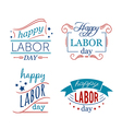 happy Labor day set of badges and labels vector image vector image