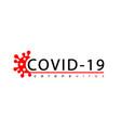 coronavirus 2019-ncov infographic icon corona vector image vector image