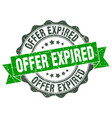 offer expired stamp sign seal vector image vector image