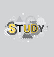 study creative word over abstract geometric shapes vector image