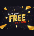 buy one get one free on dark background vector image vector image