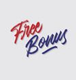 free bonus hand lettering typography vector image vector image