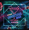 neon sign cocktail bar on tropick background vector image vector image