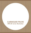 round cardboard frame vector image vector image