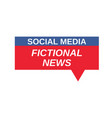 social media fictional news sign vector image