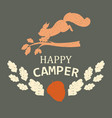 squirrel happy camper banner vector image