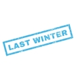 Last Winter Rubber Stamp vector image vector image