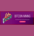 bitcoin mining banner vector image vector image