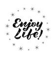 enjoy life for logotype flyer banner postcard vector image