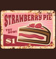 pastry shop strawberry pie rusty metal plate vector image vector image