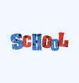 school concept stamped word art vector image