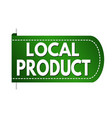 local product banner design vector image vector image