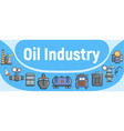 oil industry concept banner cartoon style vector image vector image