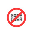 pixel game over with red no sign vector image