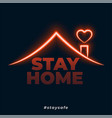 stay home safe neon style concept background vector image