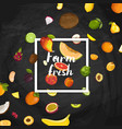 farm fresh fruit poster vector image vector image