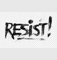 resist word lettering vector image vector image