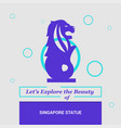 lets explore the beauty of singapore statue vector image