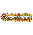 autumn congratulations banner with leaves vector image vector image