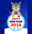 happy new year 2018 congratulation from dog vector image vector image