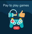 pay to play flat concept icon vector image