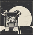 big truck on highway old poster vector image vector image