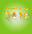 happy new year 2018 flat design vector image vector image