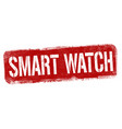 smart watch sign or stamp vector image