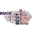 best hotel in panama city beach text background vector image vector image