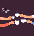 drinking coffee concept friends drink coffee vector image vector image