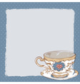 Elegant romantic card with porcelain tea cup vector image